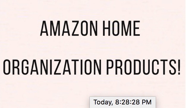 My Favorite Amazon Home Organization Products